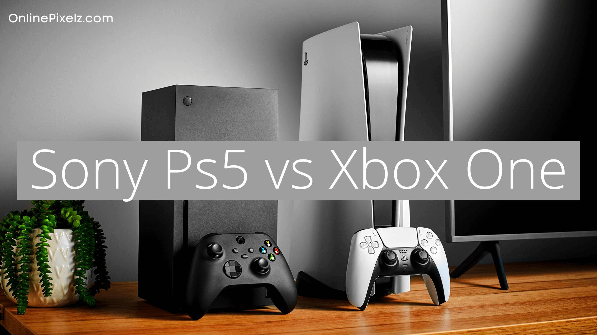 Sony Ps5 vs Xbox One