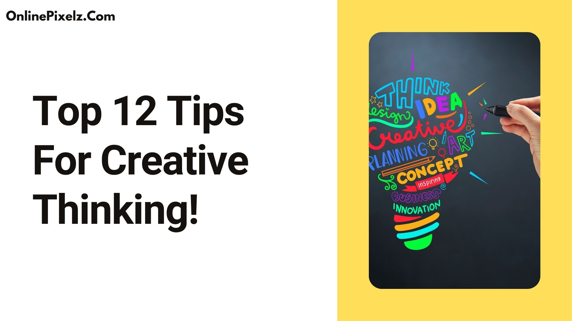 Tips For Creative Thinking