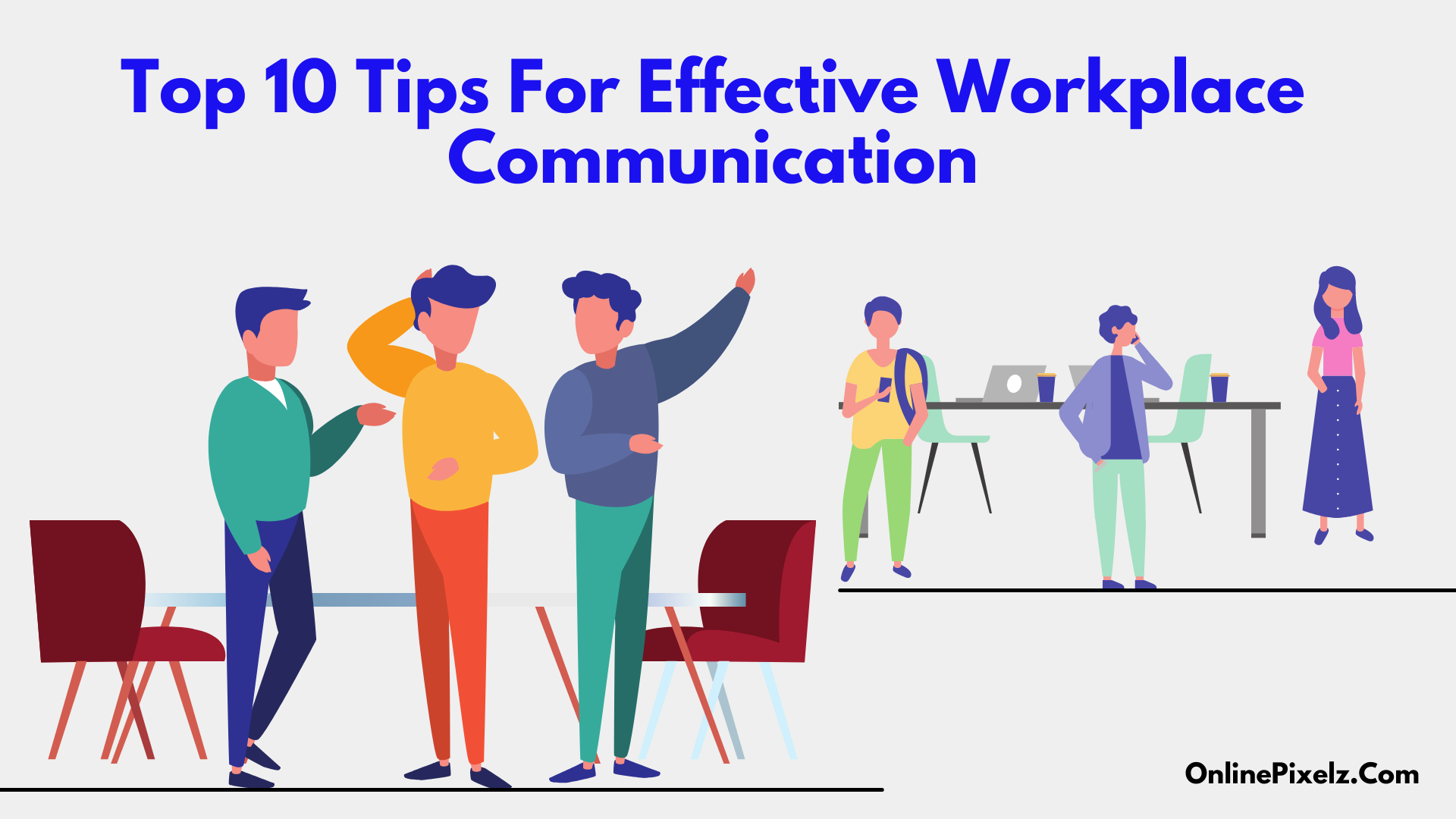 Tips For Effective Workplace Communication