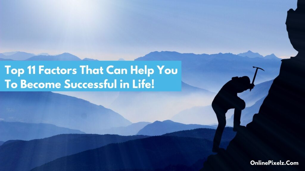 What Makes a Person Successful in Life